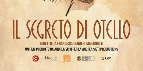 Il segreto di Otello di Francesco Ranieri Martinotti in home video. Proiezione il 23 Settembre alla Casa del Cinema di Roma