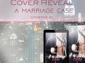 """Cover reveal marriage case"""" catherine"""