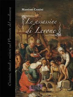 Recensione. Le assassine di Levone di Massimo Centini