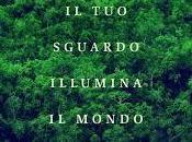 sguardo Susanna Tamaro Pierluigi Cappello illuminare mondo