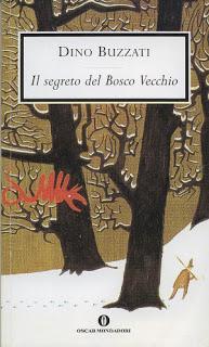 Dino Buzzati, Il segreto del Bosco Vecchio