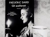 Recensione: scellerati, Frédéric Dard