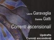 Laura Garavaglia Correnti ascensionali, nota Rita Pacilio