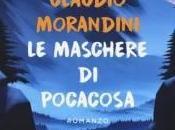 maschere Pocacosa Claudio Morandini. Presentazione
