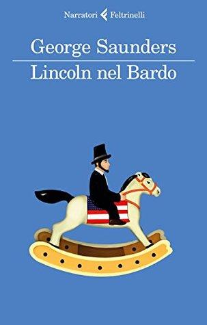 Lincoln nel Bardo di GeorgeSaunders
