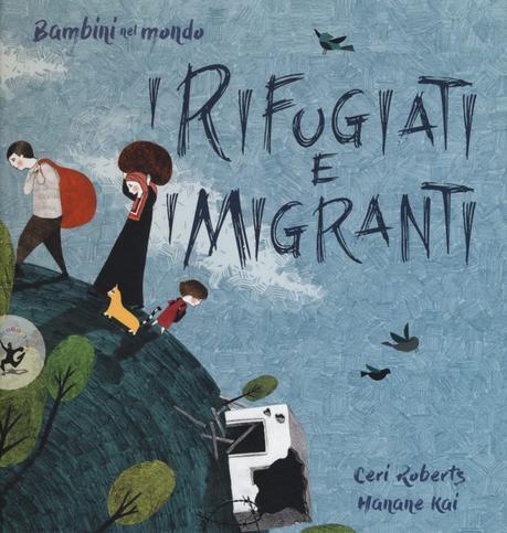 MIGRANTI E RIFUGIATI: 5 libri per riflettere insieme ai nostri figli