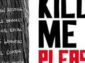 """""""Kill Please"""" Olias Barco"""