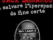 "Vincenzo Trama, ""L'incredibile vicenda portò Jack Lanarco salvare l'iperspazio fine certa"""
