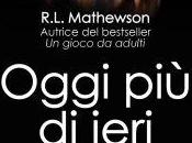 "Anteprima: ""OGGI IERI"" R.L. Mathewson"