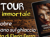 "Blog tour ""Come immortale"" Lettura intervista Elena Ferro"