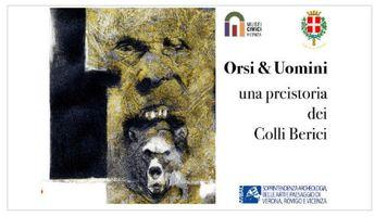Orsi  e Uomini, mostra a Vicenza