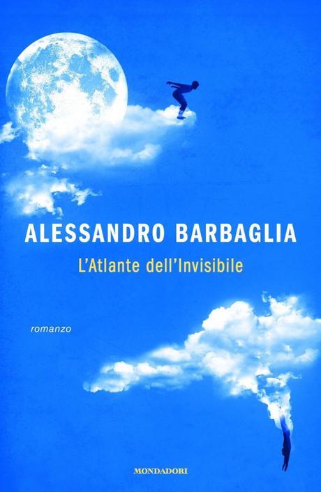 [ RECENSIONE] L'Atlante dell'Invisibile di Alessandro Barbaglia | Mondadori