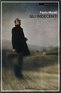 "SUL TAMBURO n.79: Paolo Marati, ""Gli indecenti"""