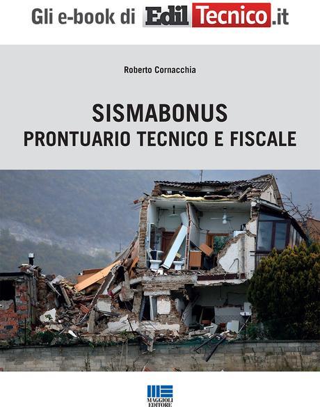 Sismabonus ed edifici esistenti: la classificazione e gli aspetti fiscali