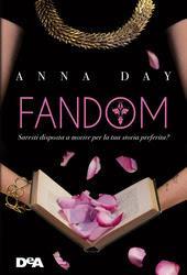 LA MIA OPINIONE SU : FANDOM DI ANNA DAY