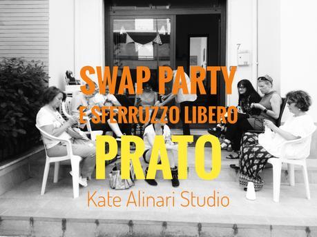Swap party e Sferruzzo Libero –Kate Alinari Studio – Prat