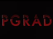 Upgrade Trailer Ufficiale Italiano