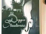 """Recensione: Dalla finestra: """"Doppio Stradivari"""" Antonella Iuliano"""