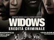 Widows, eredita' criminale