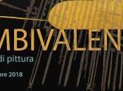 AMBIVALENZE GIOVANNI PALMIERI ROBERTO SATERNO Dicembre 2018 TEATROSOPHIA Roma