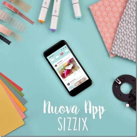 Sizzix lancia la sua nuova app