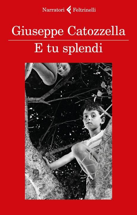 E tu splendi – Giuseppe Catozzella
