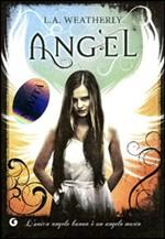 Angel, di L.A. Weatherly