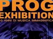Prog Exhibition: anni musica immaginifica