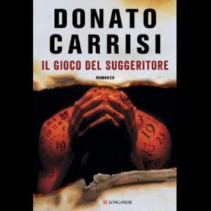 DOnatoCarrisi; thriller; Il gioco del suggeritore
