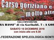 speleologia isontina: Carso goriziano molto altro