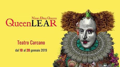 "Milano / Teatro: ""Queen LeaR"""