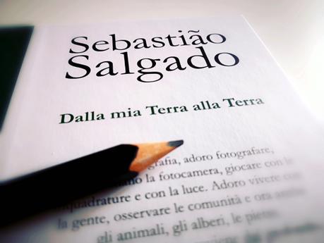 Sebastião Salgado: Dalla mia Terra alla Terra
