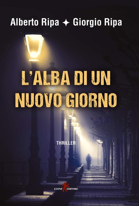 L'alba di un nuovo giorno – Alberto Ripa e Giorgio Ripa