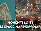 Momenti Space Marine Primaris