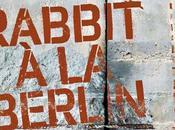 Trieste Film Festival 2018: Rabbit Berlin Bartek Konopka