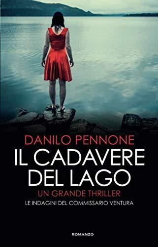 Il cadavere del lago – Danilo Pennone