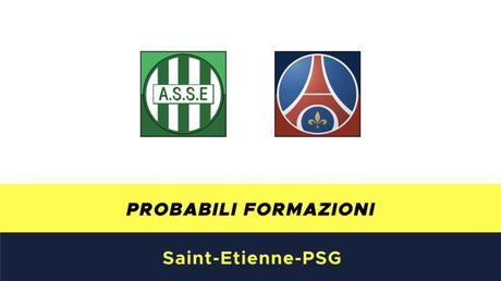 Saint Etienne-PSG probabili formazioni