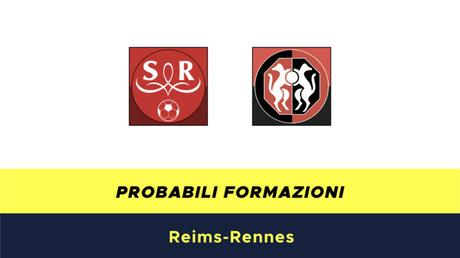 Reims-Rennes probabili formazioni