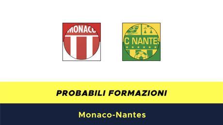 Monaco-Nantes probabili formazioni
