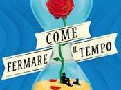 Venerdì libro (281°): COME FERMARE TEMPO