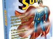 Superman: saggio personaggio fumetti Intervista Filippo Rossi