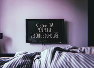 5 cose che... 5 serie tv vecchie e concluse