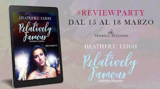 Recensione [Anteprima]: Relatively Famous di Heather C. Leigh