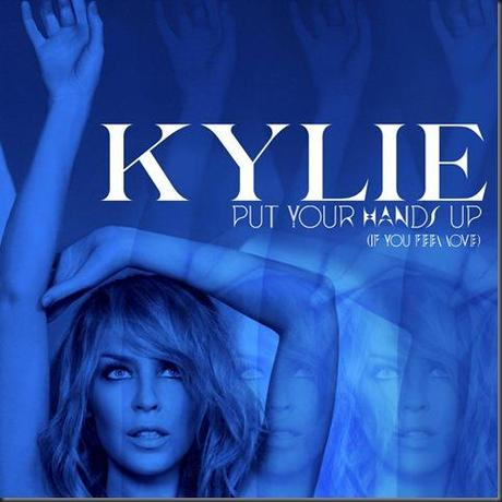 Kylie-Minogue-Put-Your-Hands-Up-If-You-Feel-Love-Official-EP-Cover