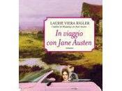 Viaggio Jane Austen Laurie Viera Rigler