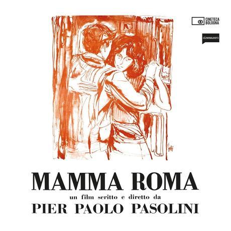 Mamma Roma di Pier Paolo Pasolini