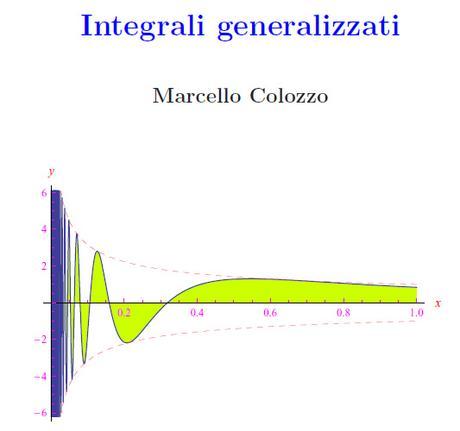 integrali generalizzati,integrali impropri,parte principale di cauchy