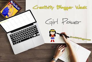 Creativity blogger week: Girl power