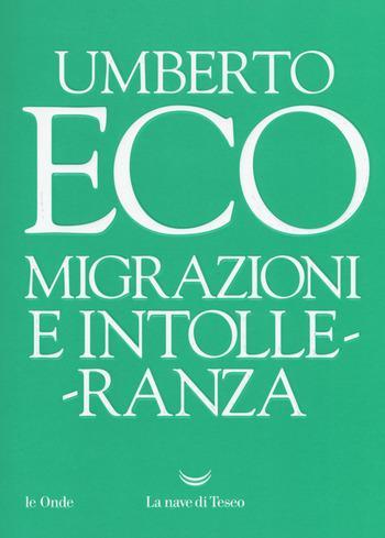 Migrazione-e-intolleranza-cover Migrazioni e intolleranza di Umberto Eco Anteprime