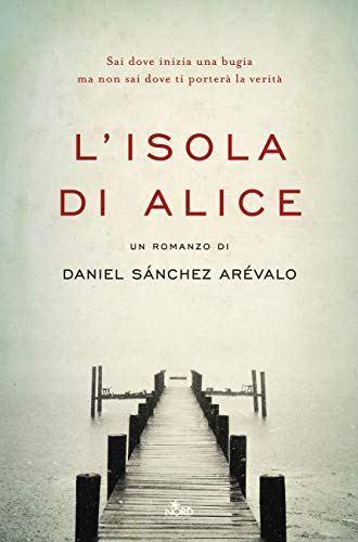 L'isola di Alice – Daniel Sánchez Arévalo